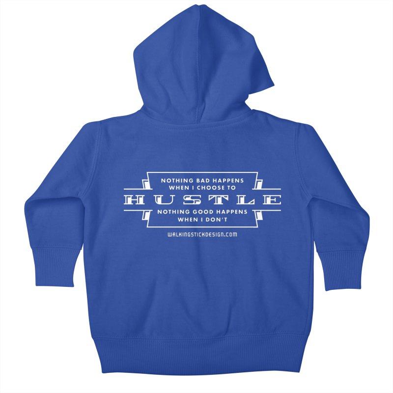 Hustle Shirt Kids Baby Zip-Up Hoody by walkingstickdesign's Artist Shop
