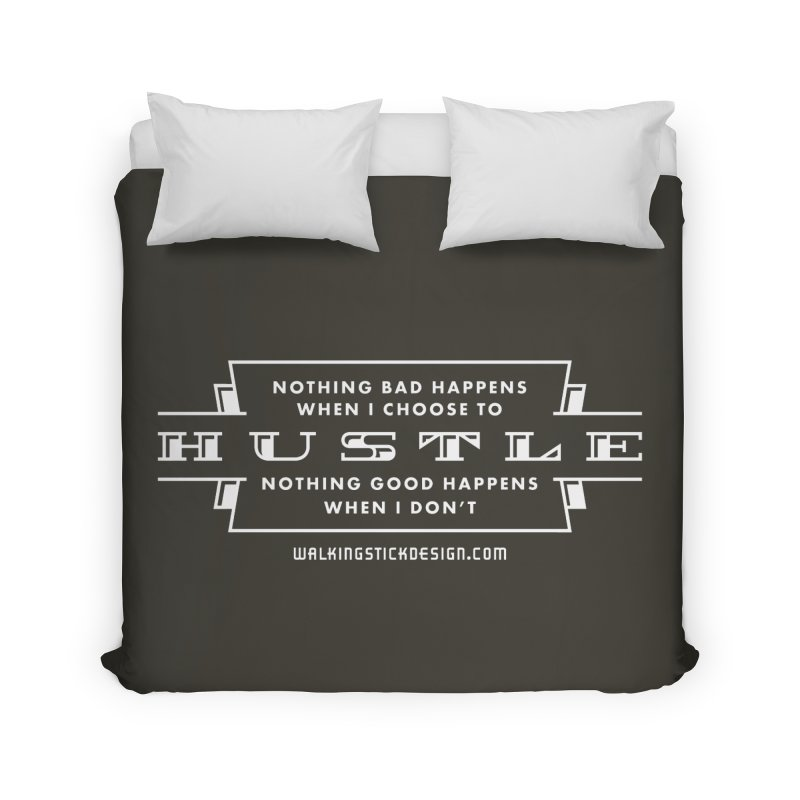 Hustle Shirt Home Duvet by walkingstickdesign's Artist Shop