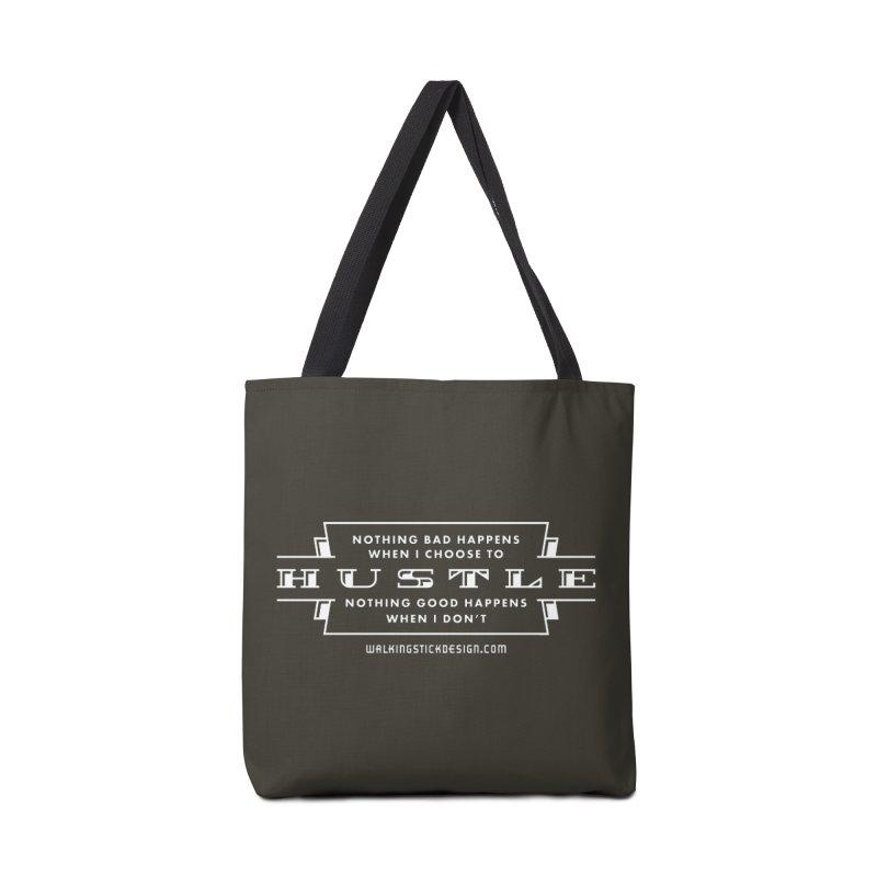 Hustle Shirt Accessories Bag by walkingstickdesign's Artist Shop
