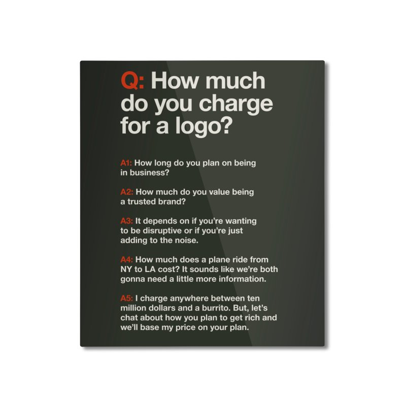 Logo Price - Dark Home Mounted Aluminum Print by WalkingStick Design's Artist Shop
