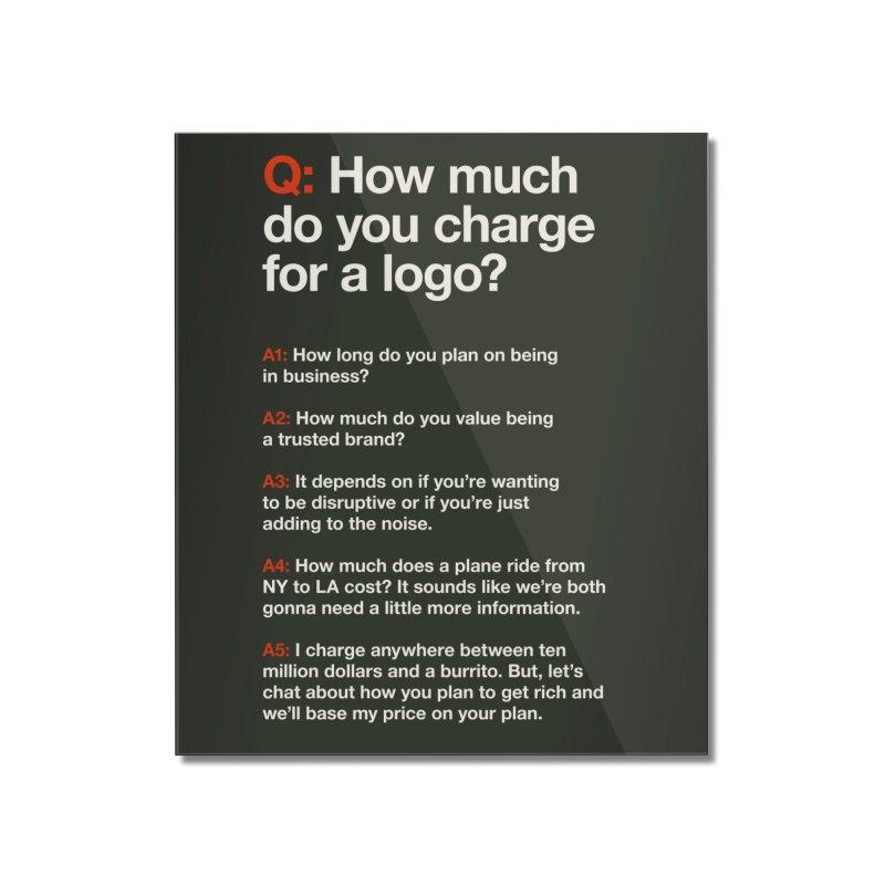 Logo Price - Dark Home Mounted Acrylic Print by WalkingStick Design's Artist Shop