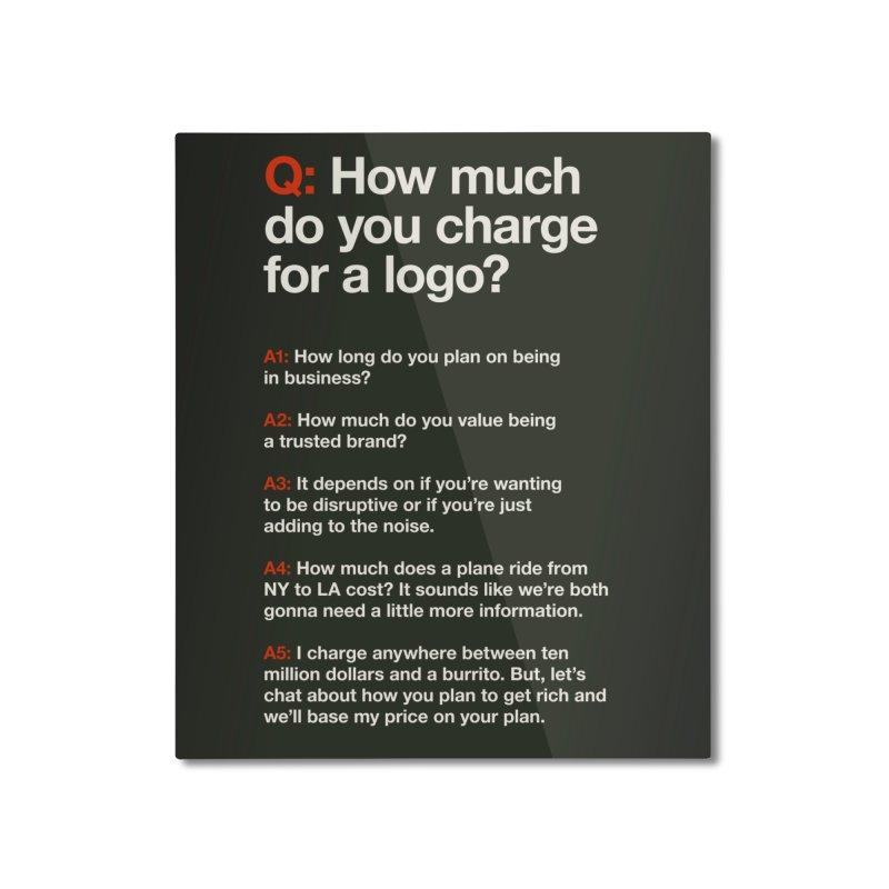 Logo Price - Dark Home Mounted Aluminum Print by walkingstickdesign's Artist Shop