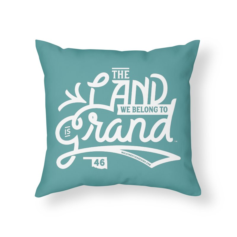 The Land Home Throw Pillow by WalkingStick Design's Artist Shop