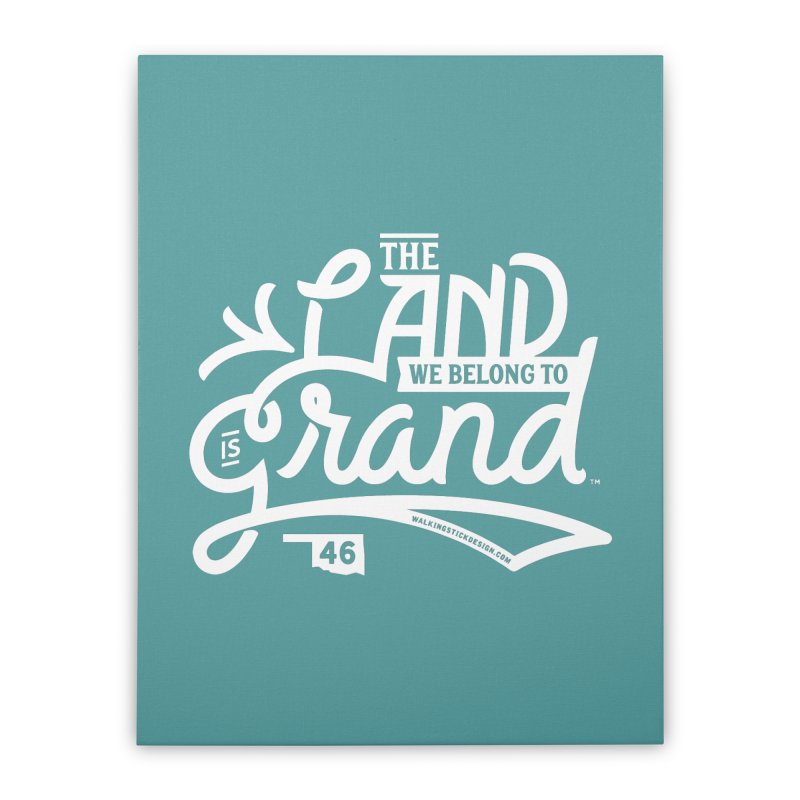 The Land Home Stretched Canvas by WalkingStick Design's Artist Shop