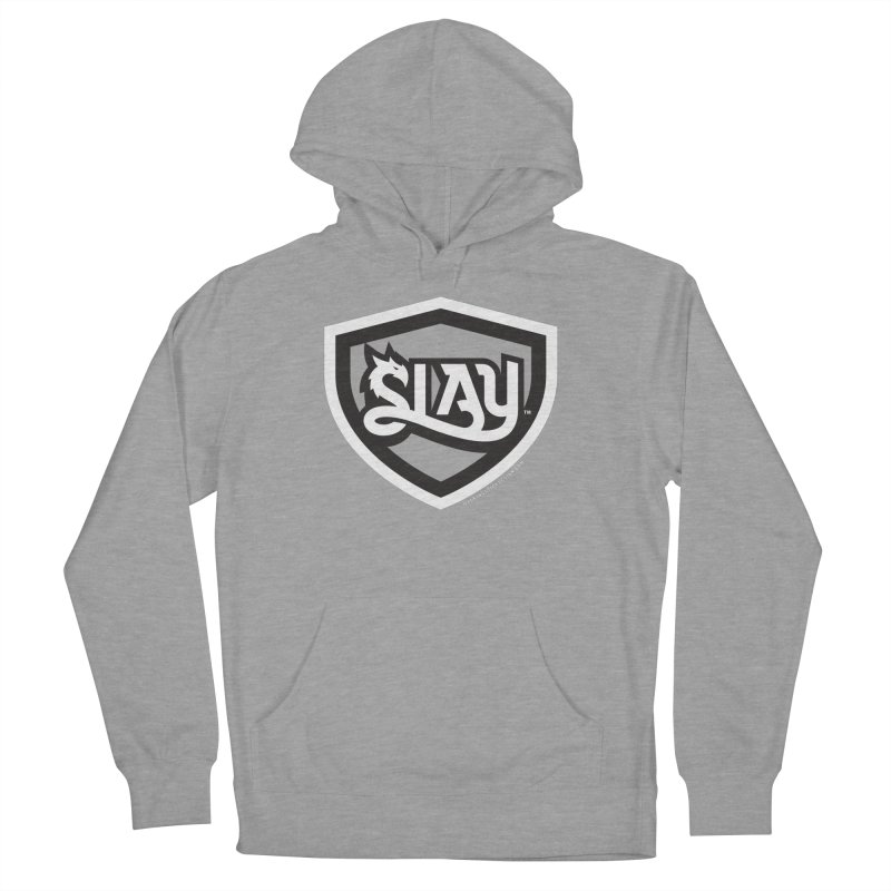 SLAY Shirt - Official Shield Design Women's French Terry Pullover Hoody by WalkingStick Design's Artist Shop