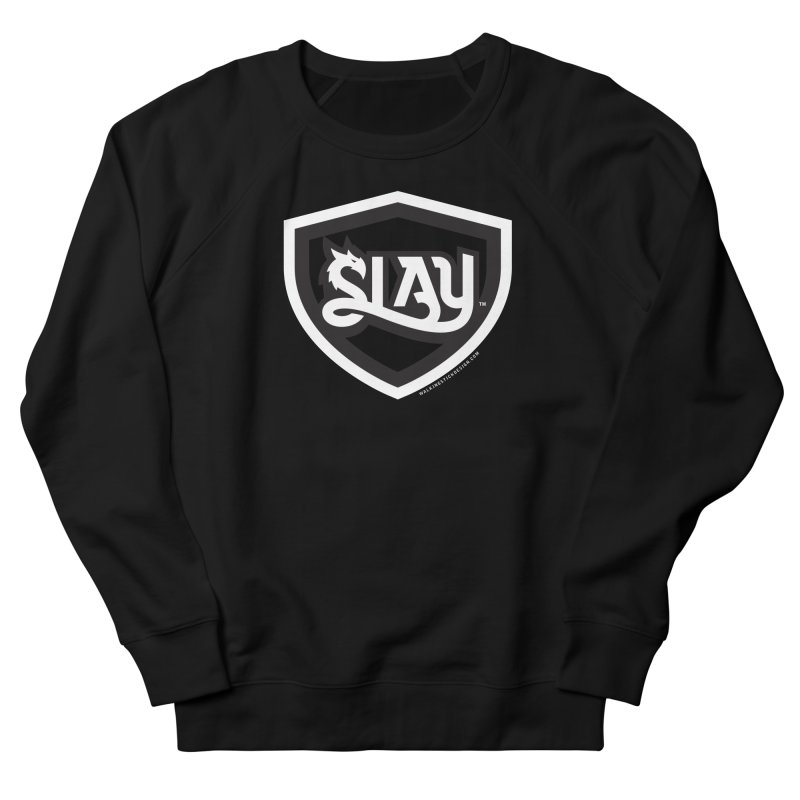 SLAY Shirt - Official Shield Design Women's French Terry Sweatshirt by WalkingStick Design's Artist Shop