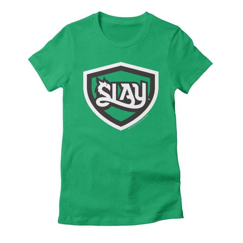 SLAY Shirt - Official Shield Design Women's Fitted T-Shirt by WalkingStick Design's Artist Shop