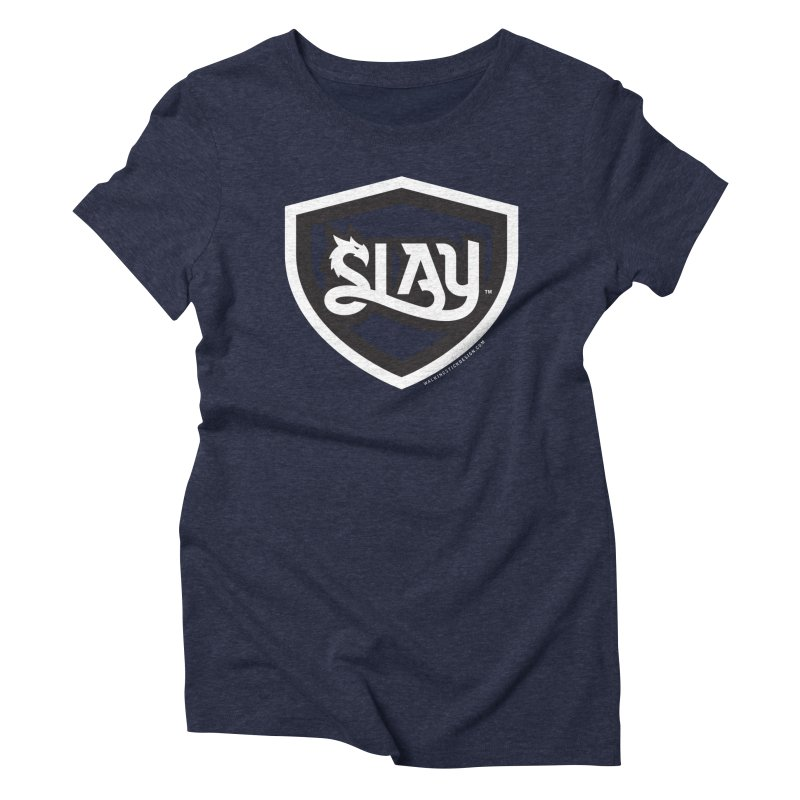 SLAY Shirt - Official Shield Design Women's Triblend T-Shirt by WalkingStick Design's Artist Shop