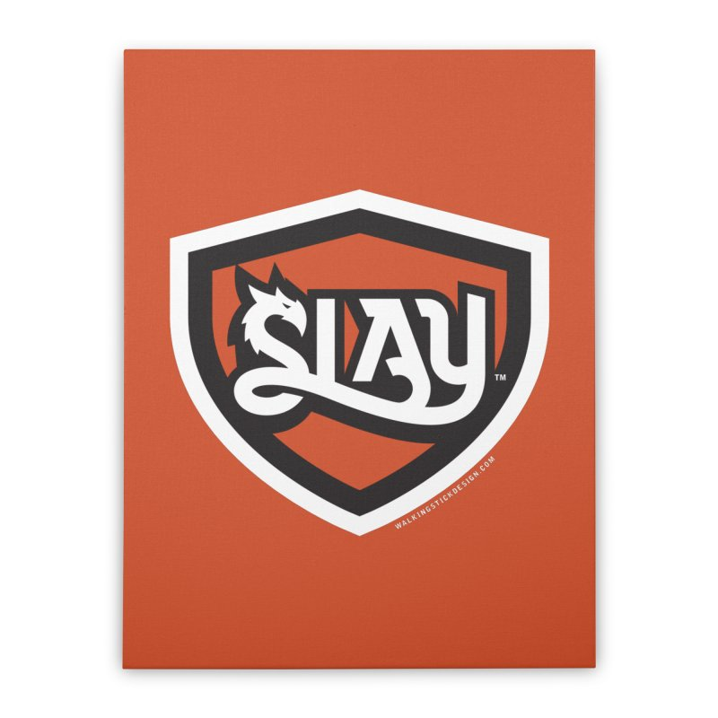 SLAY Shirt - Official Shield Design Home Stretched Canvas by WalkingStick Design's Artist Shop