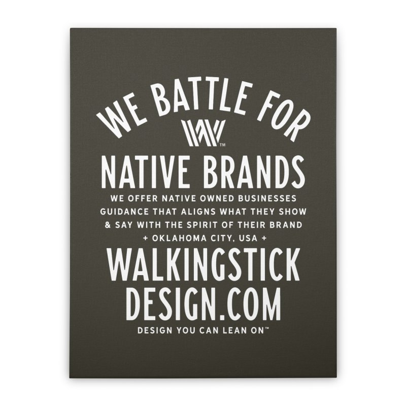 Label  + WalkingStick Design Co. Home Stretched Canvas by WalkingStick Design's Artist Shop