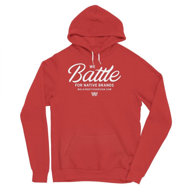 Battle + WalkingStick Design Co. Women's Sponge Fleece Pullover Hoody by WalkingStick Design's Artist Shop