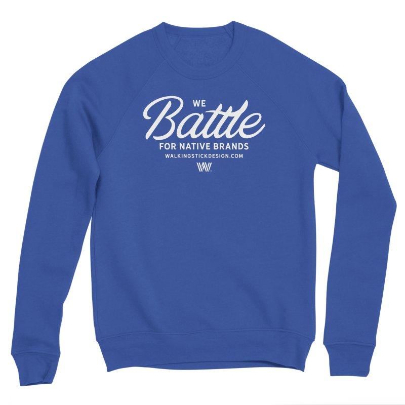 Battle + WalkingStick Design Co. Men's Sweatshirt by WalkingStick Design's Artist Shop