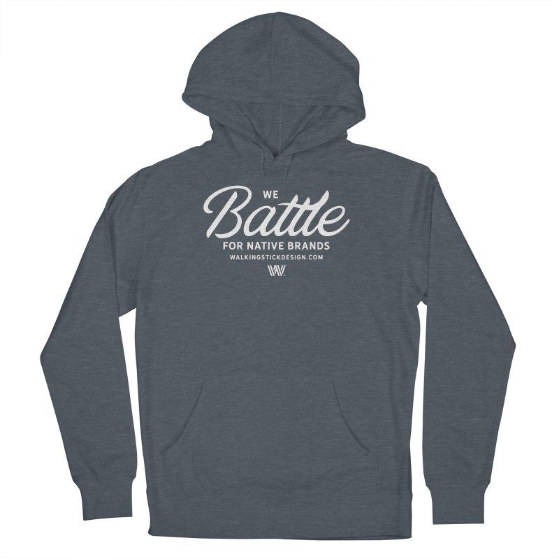 Battle + WalkingStick Design Co. Men's French Terry Pullover Hoody by WalkingStick Design's Artist Shop