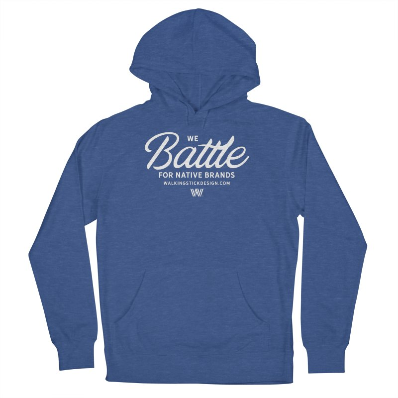 Battle + WalkingStick Design Co. Men's French Terry Pullover Hoody by WalkingStick Design's Artist Shop