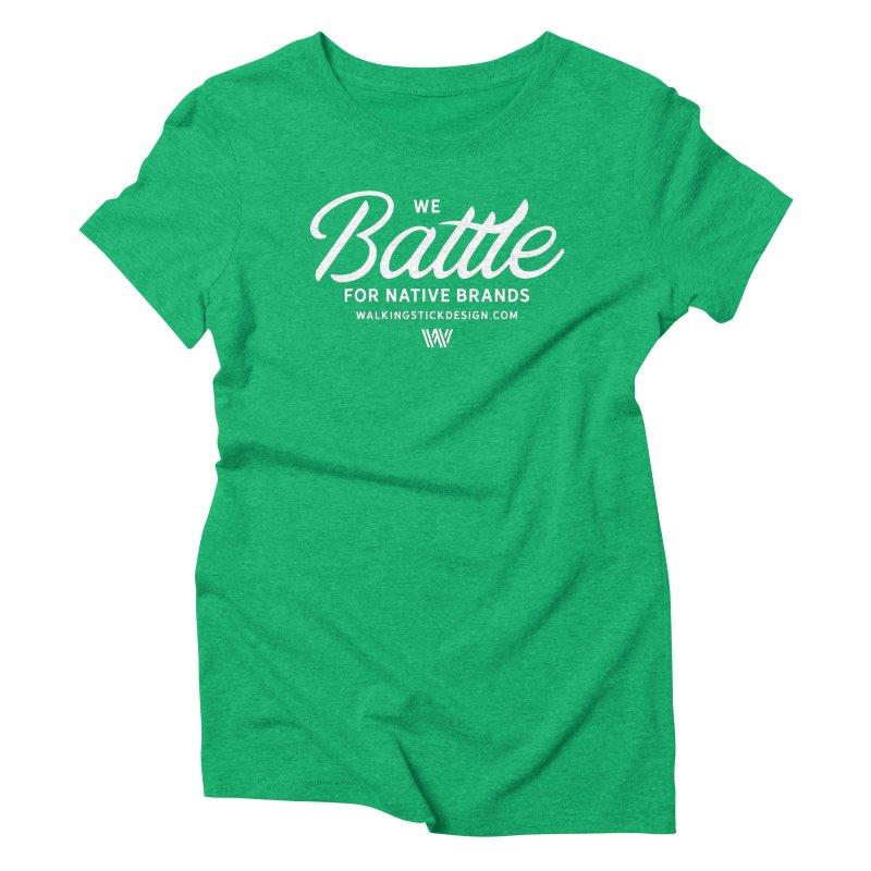 Battle + WalkingStick Design Co. Women's Triblend T-Shirt by WalkingStick Design's Artist Shop