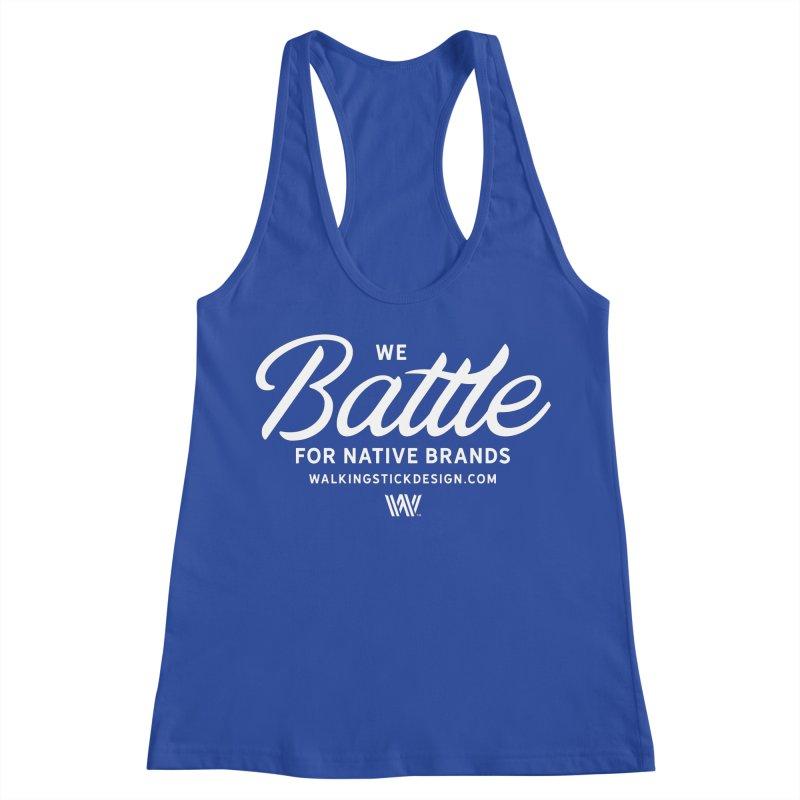 Battle + WalkingStick Design Co. Women's Racerback Tank by WalkingStick Design's Artist Shop