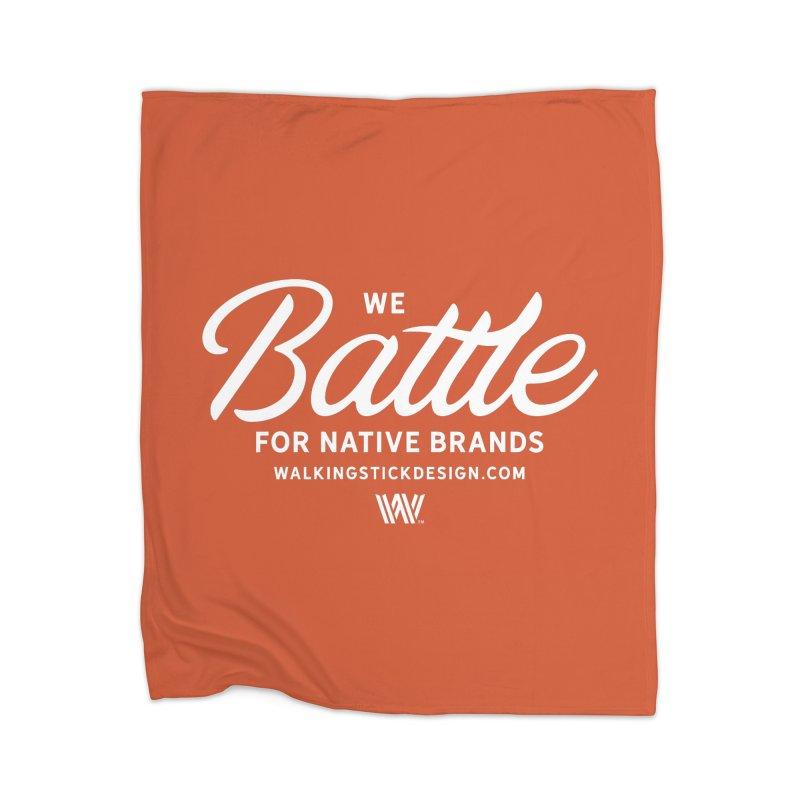 Battle + WalkingStick Design Co. Home Blanket by WalkingStick Design's Artist Shop
