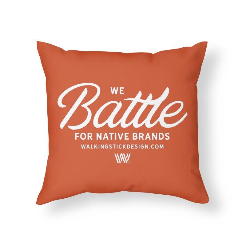 Battle + WalkingStick Design Co. Home Throw Pillow by WalkingStick Design's Artist Shop