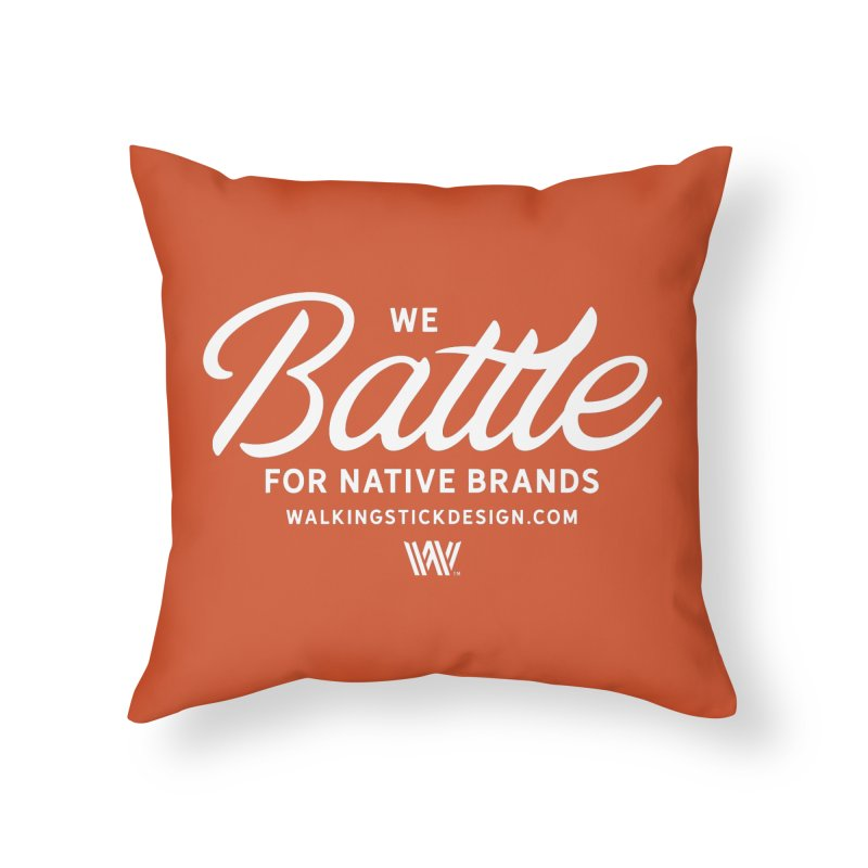 Battle + WalkingStick Design Co. Home Throw Pillow by WalkingStick Design's Artist Shop