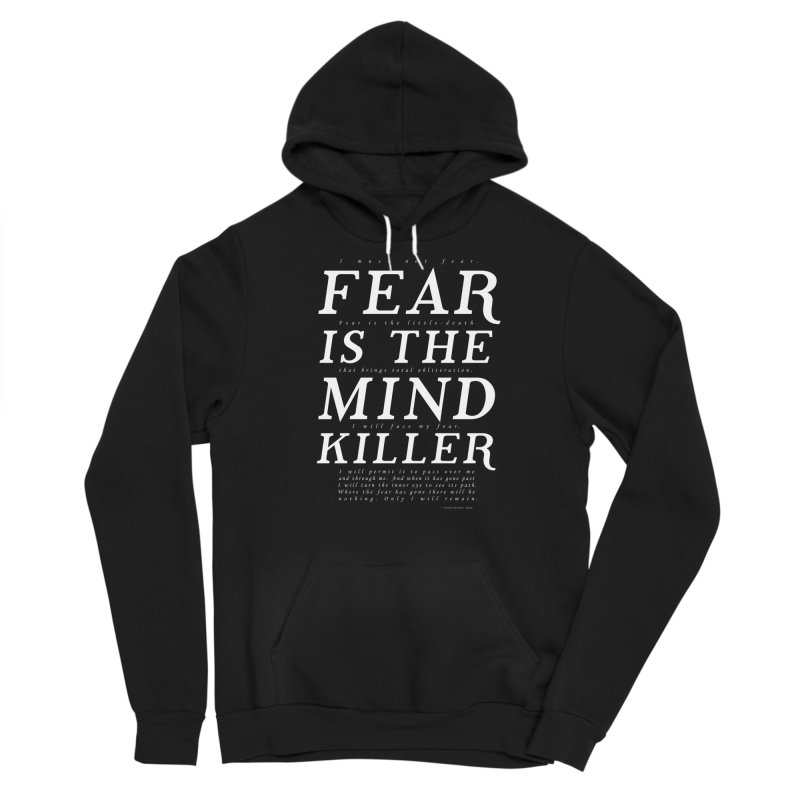 Litany Against Fear Men's Pullover Hoody by thunderpeel
