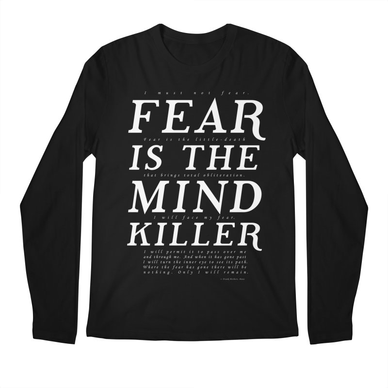 Litany Against Fear Men's Longsleeve T-Shirt by thunderpeel