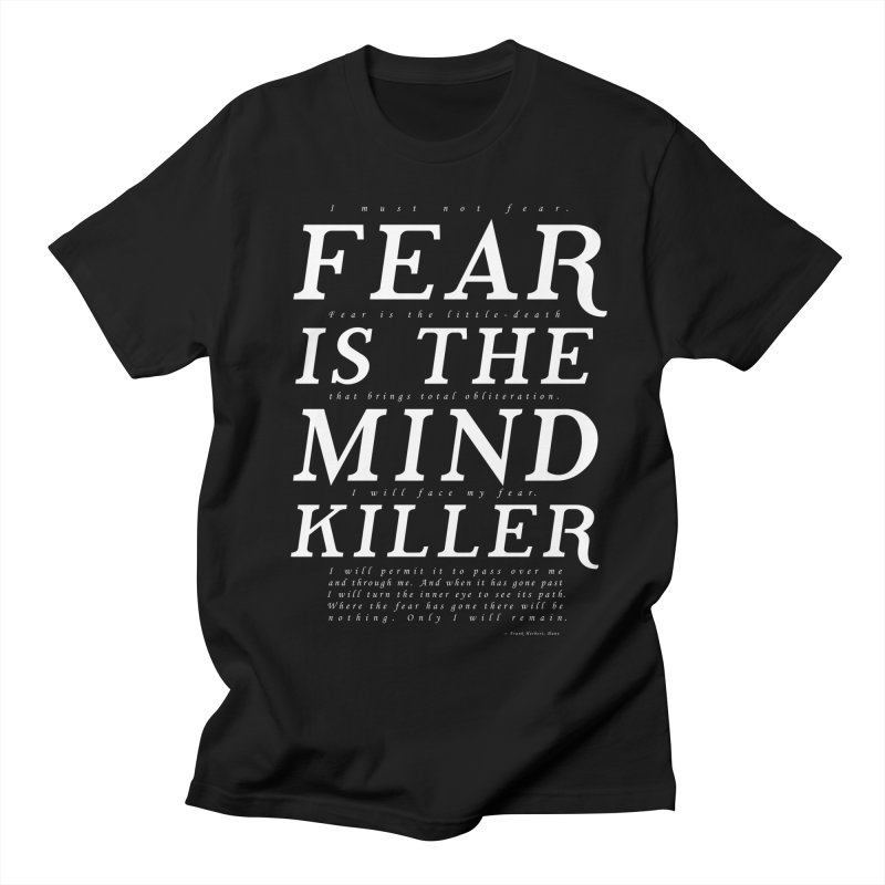 Litany Against Fear Men's Regular T-Shirt by thunderpeel