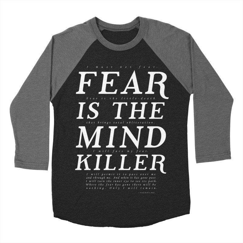 Litany Against Fear Men's Baseball Triblend Longsleeve T-Shirt by thunderpeel