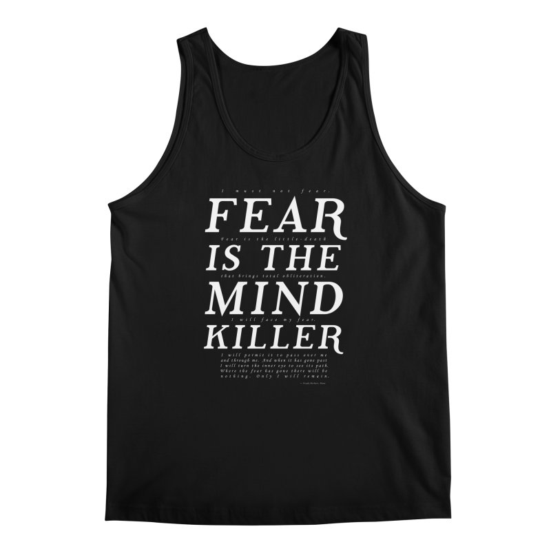 Litany Against Fear Men's Regular Tank by thunderpeel