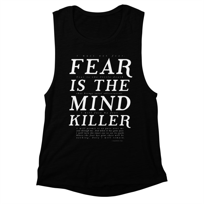 Litany Against Fear Women's Muscle Tank by thunderpeel