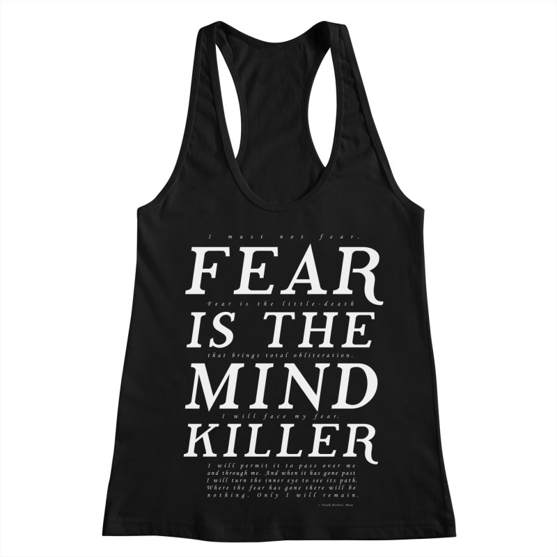 Litany Against Fear Women's Racerback Tank by thunderpeel