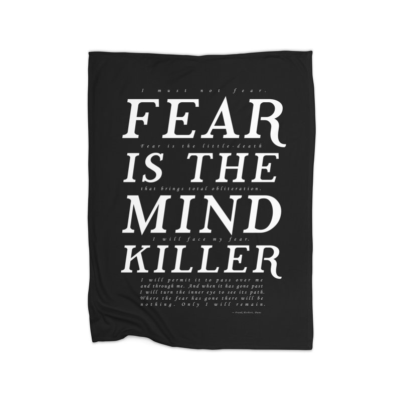 Litany Against Fear Home Blanket by thunderpeel