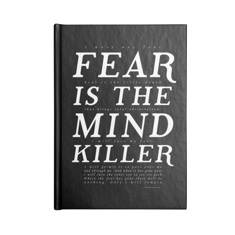 Litany Against Fear Accessories Lined Journal Notebook by thunderpeel
