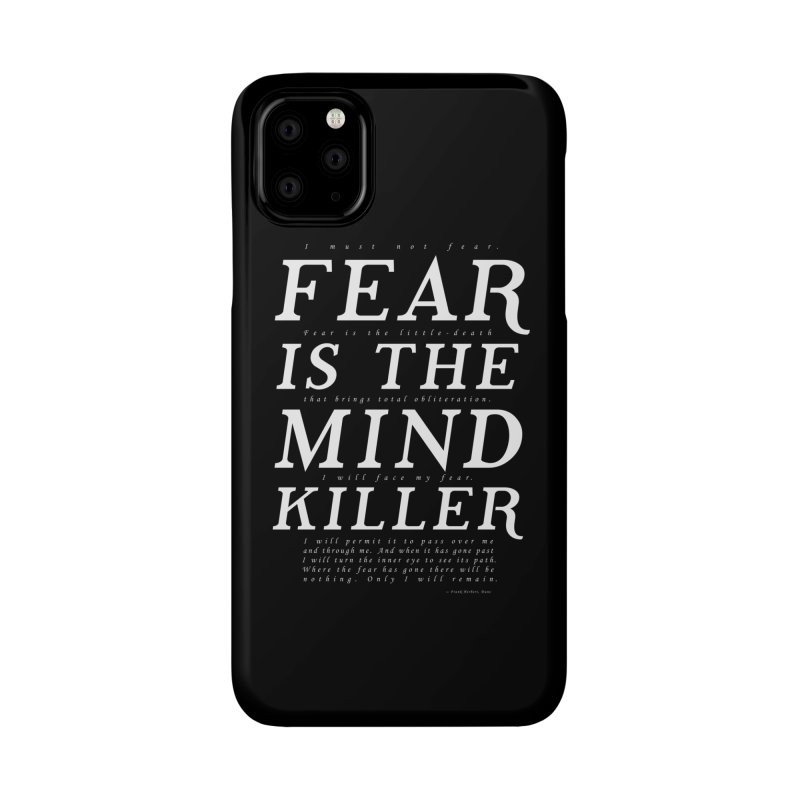 Litany Against Fear Accessories Phone Case by thunderpeel