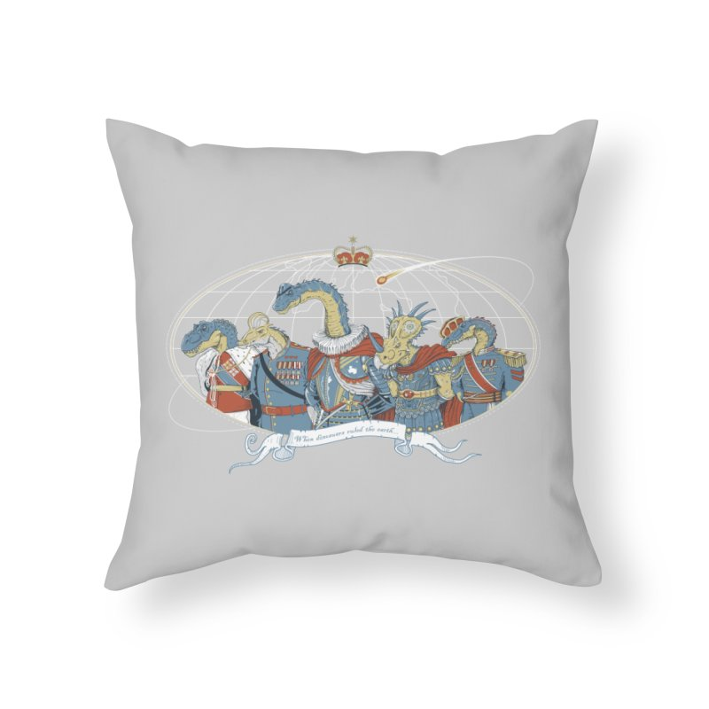 When Dinosaurs Ruled the Earth Home Throw Pillow by thunderpeel