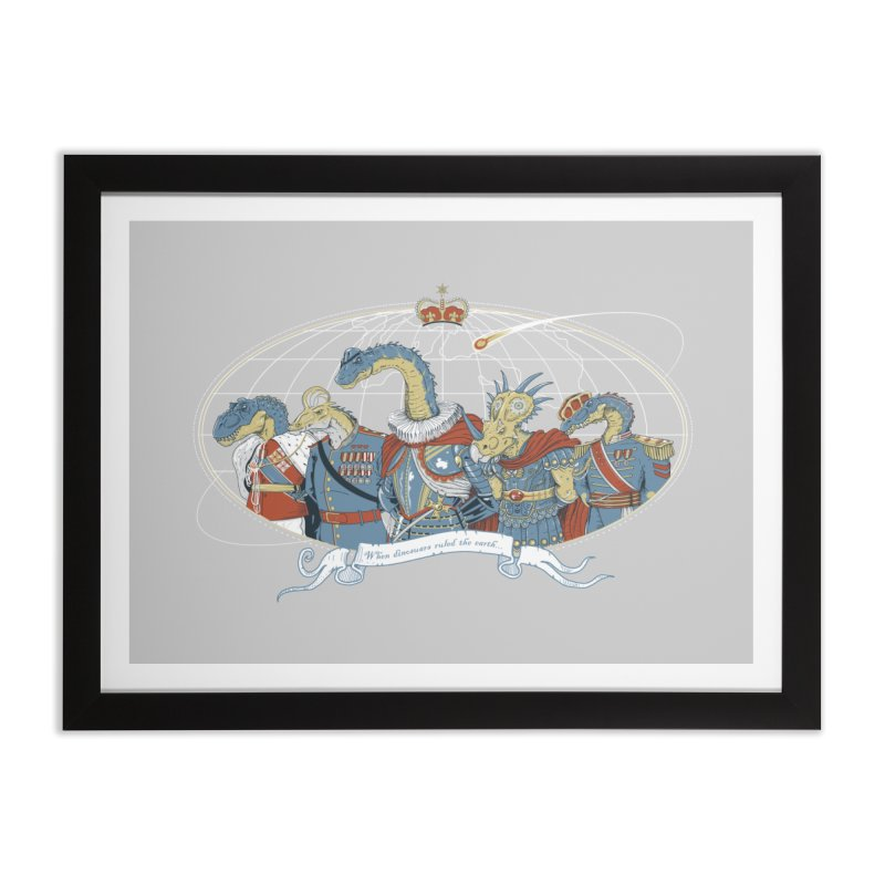 When Dinosaurs Ruled the Earth Home Framed Fine Art Print by thunderpeel