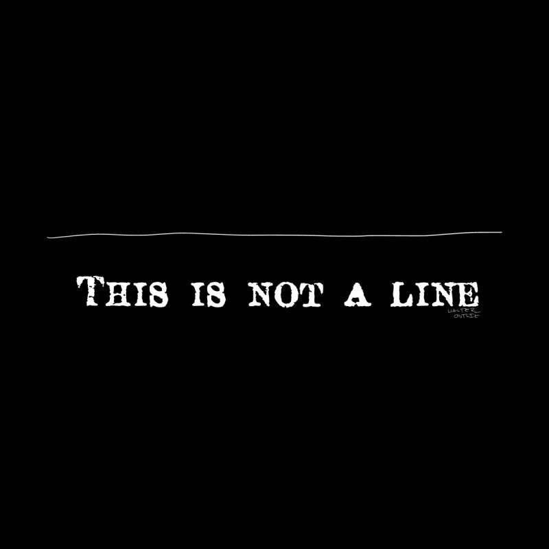 Not a Line Men's T-Shirt by Walter Ostlie