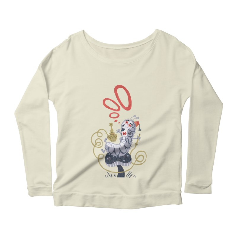 Caterpillar - Alice in Wonderland Women's Longsleeve Scoopneck  by WanderingBert Shirts and stuff