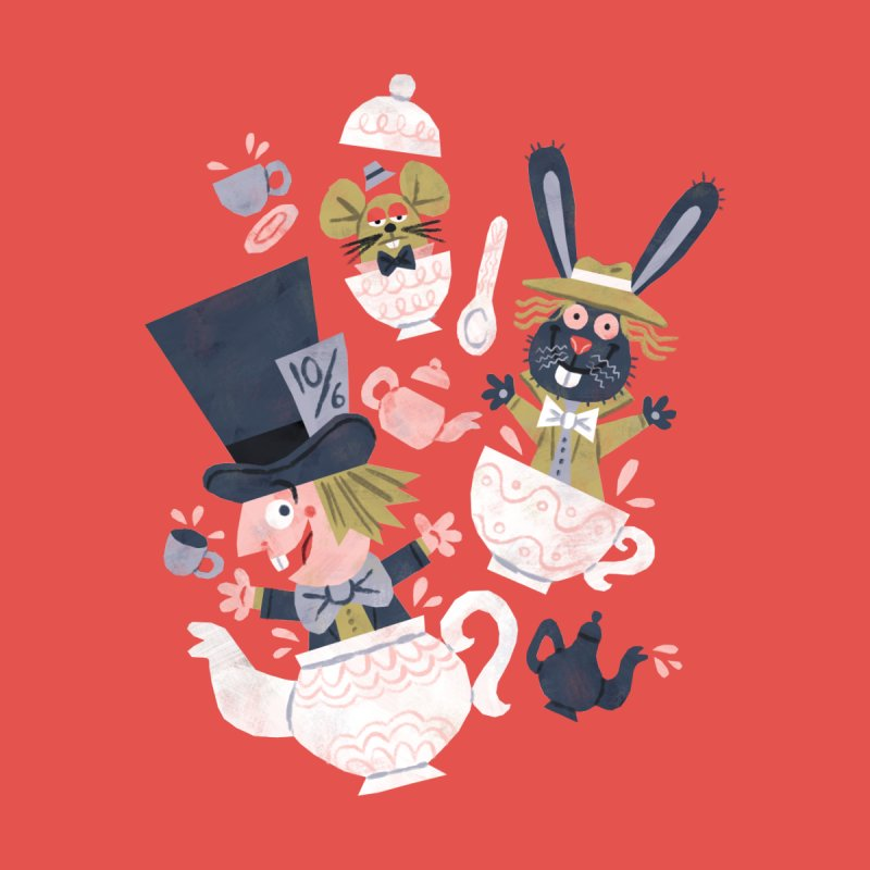 Mad Hatter's Tea Party - Alice in Wonderland None  by WanderingBert Shirts and stuff