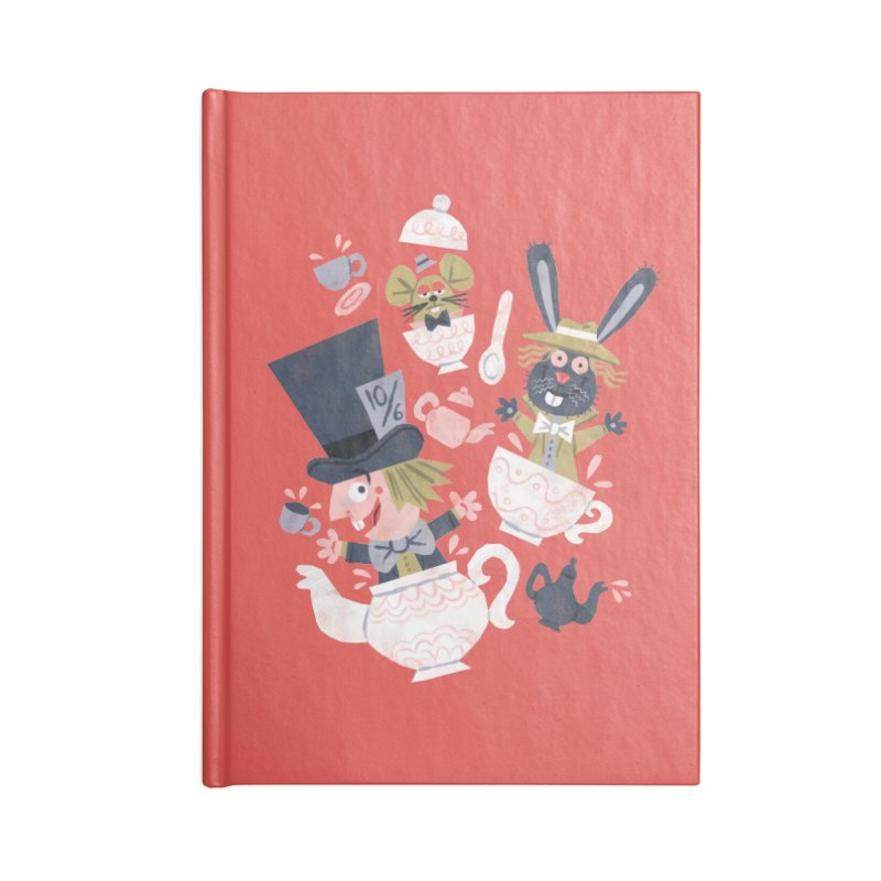Mad Hatter's Tea Party - Alice in Wonderland Accessories Notebook by WanderingBert Shirts and stuff