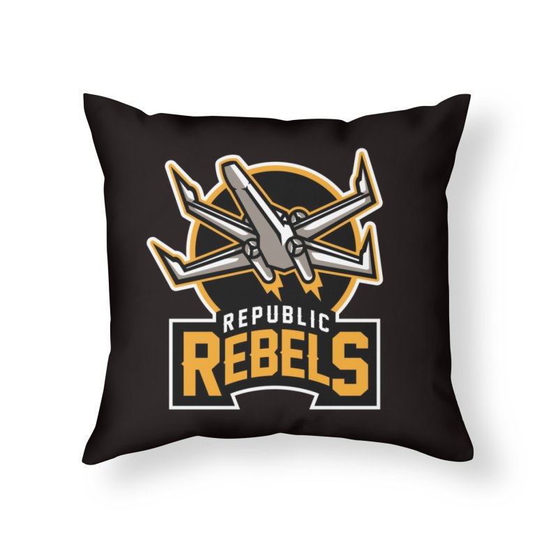 Republic Rebels Home Throw Pillow by WanderingBert Shirts and stuff