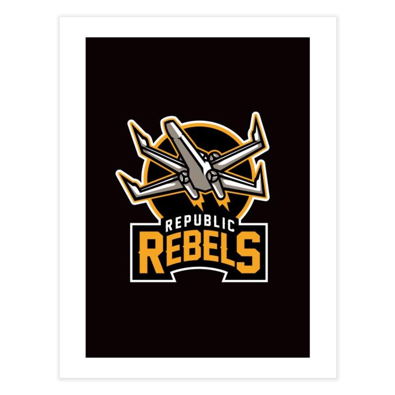 Republic Rebels Home Fine Art Print by WanderingBert Shirts and stuff