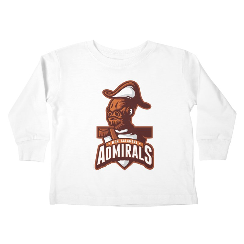 Mon Calamari Admirals Kids Toddler Longsleeve T-Shirt by WanderingBert Shirts and stuff