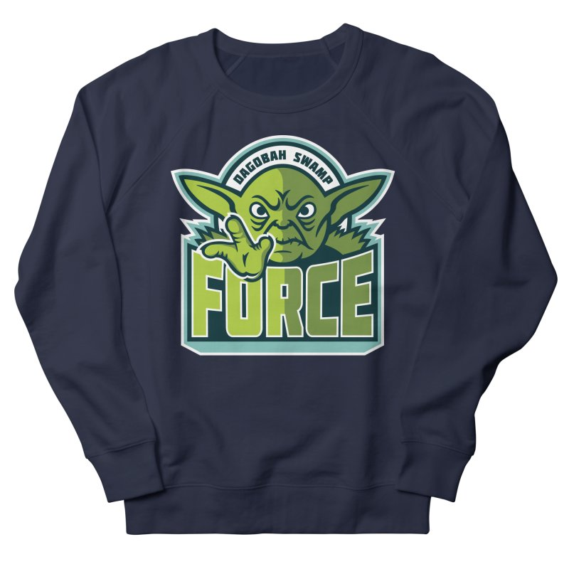 Dagobah Swamp Force Women's Sweatshirt by WanderingBert Shirts and stuff