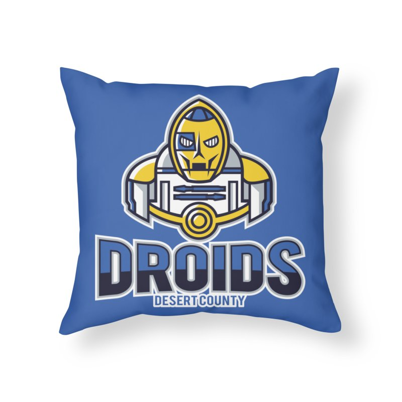 Desert County Droids Home Throw Pillow by WanderingBert Shirts and stuff
