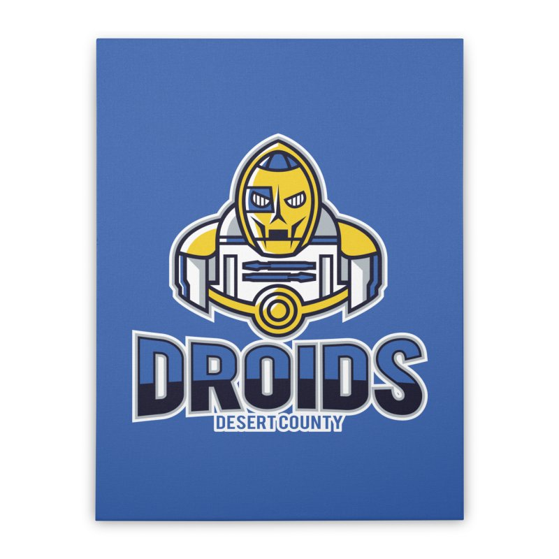 Desert County Droids Home Stretched Canvas by WanderingBert Shirts and stuff