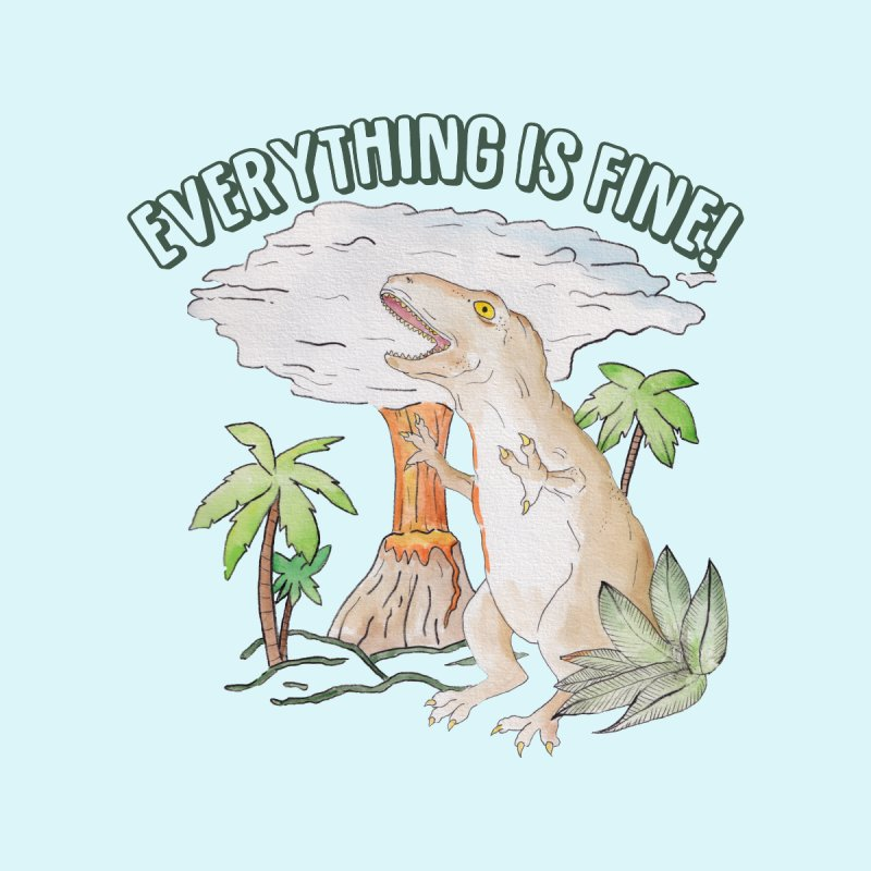 Everything is fine! Dino meltdown 2020 watercolor funny scene T-Shirt Men's T-Shirt by Wandering Laur's Artist Shop