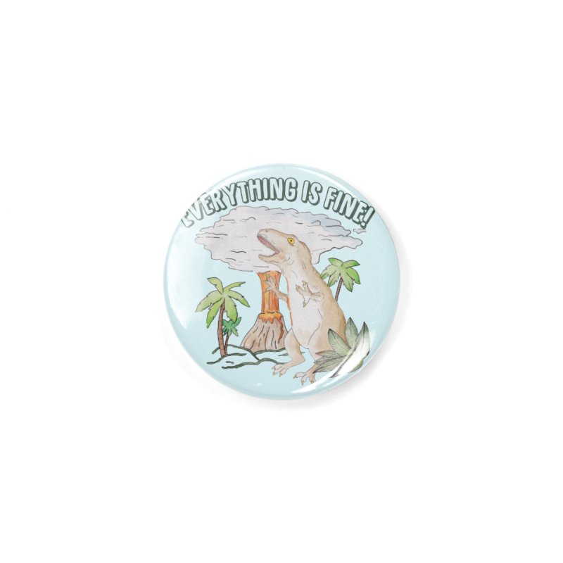 Everything is fine! Dino meltdown 2020 watercolor funny scene T-Shirt Accessories Button by Wandering Laur's Artist Shop