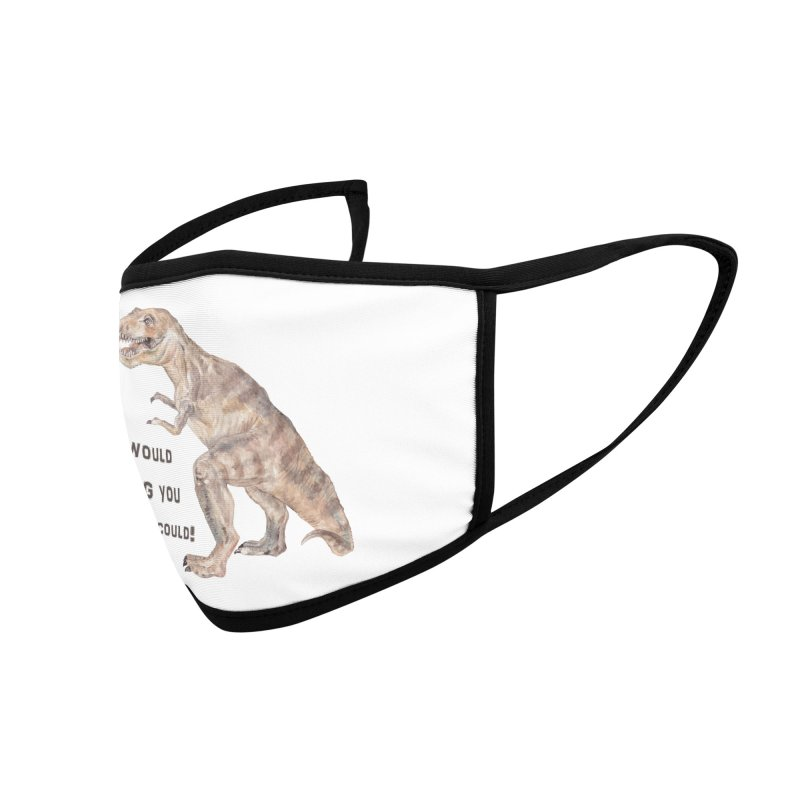 T Rex Dinosaur I Would Hug You If I Could Accessories Face Mask by Wandering Laur's Artist Shop