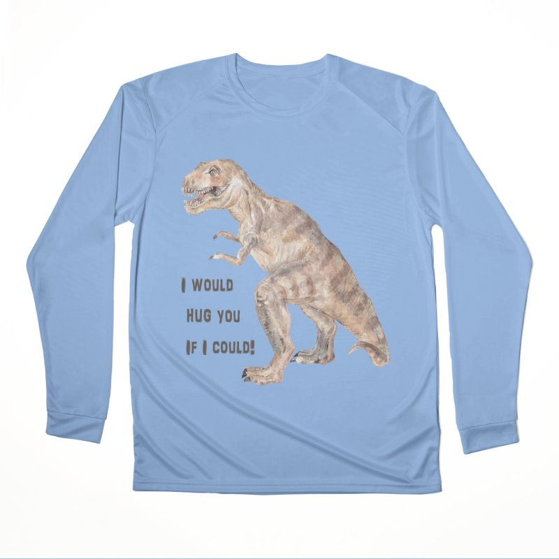 T Rex Dinosaur I Would Hug You If I Could Men's Longsleeve T-Shirt by Wandering Laur's Artist Shop