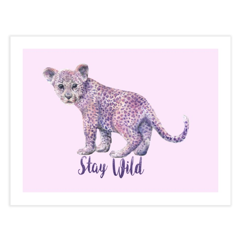 Stay Wild Leopard Cub Home Fine Art Print by Wandering Laur's Artist Shop